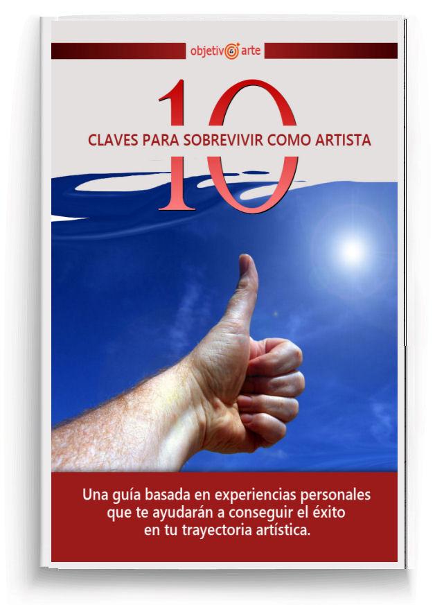 CLAVES PARA SOBREVIVIR COMO ARTISTA 3